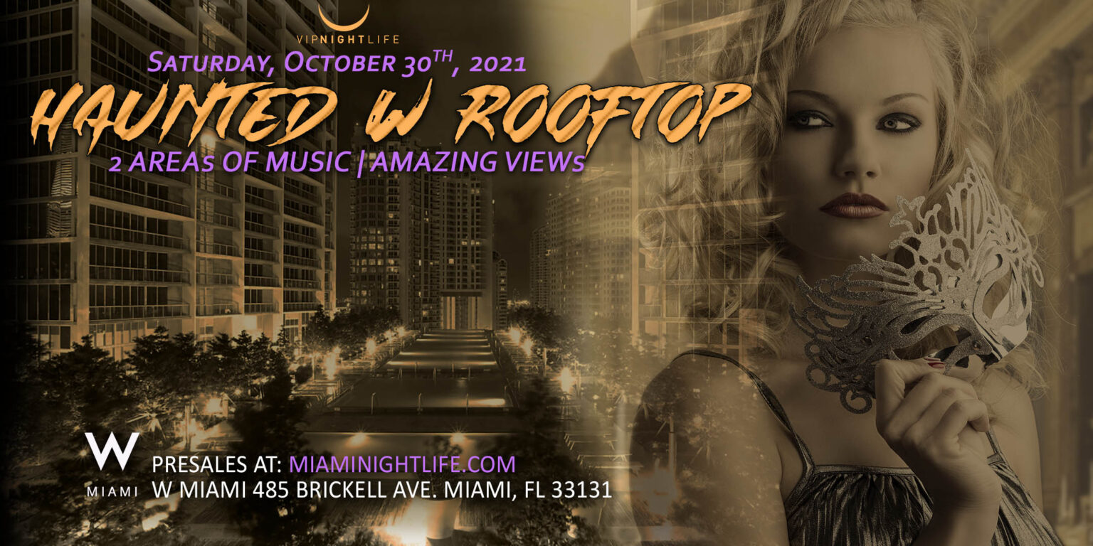 Available in sizes to fit do. Haunted W Miami Rooftop Halloween 2021 - Miami