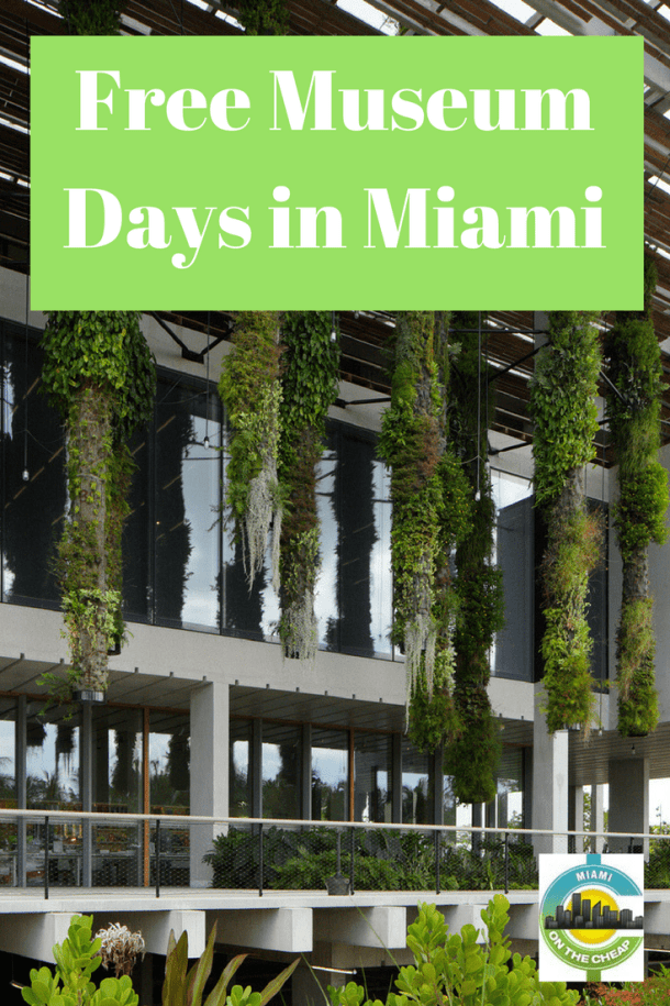 Free museum days in Miami - Miami on the Cheap
