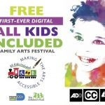 All Kids Included Family Festival is virtual & free