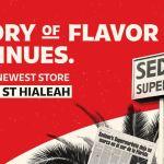 Sedano's Supermarket grand opening specials