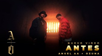 @Anuel AA & Ozuna - ANTES (Video Oficial)