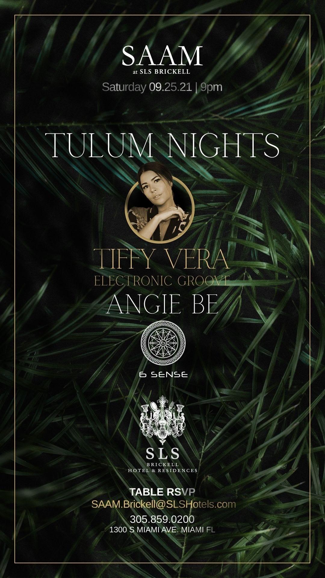 +++ SAAM Lounge Tulum Nights - DJ Performance by Tiffy Vera & Angie Be