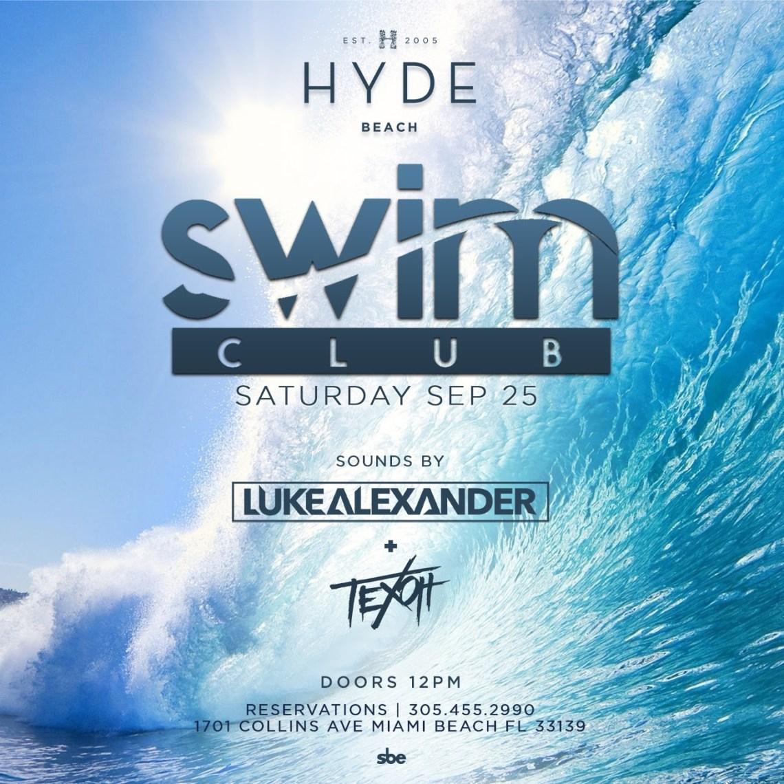 +++ Swim Club Saturday at SLS South Beach Hyde Beach - Luke Alexander & Texoh