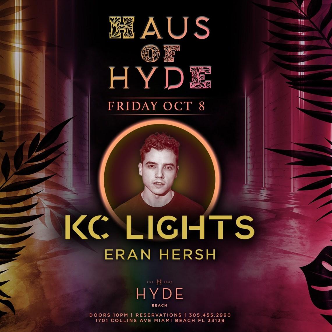 HAUS of HYDE at SLS South Beach Hyde Beach - KC LIGHTS AND Eran Hersh