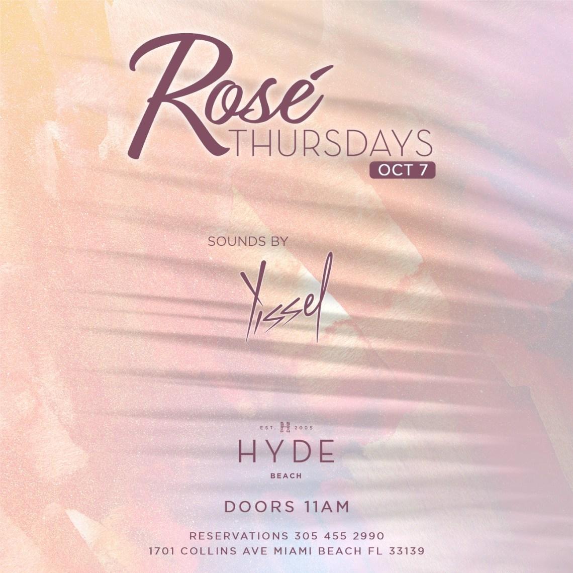 Rosé Thursdays at SLS South Beach Hyde Beach - Yissel
