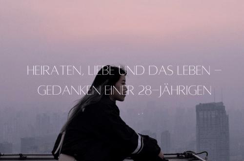 Gedanken_einer_28_jaehrigen