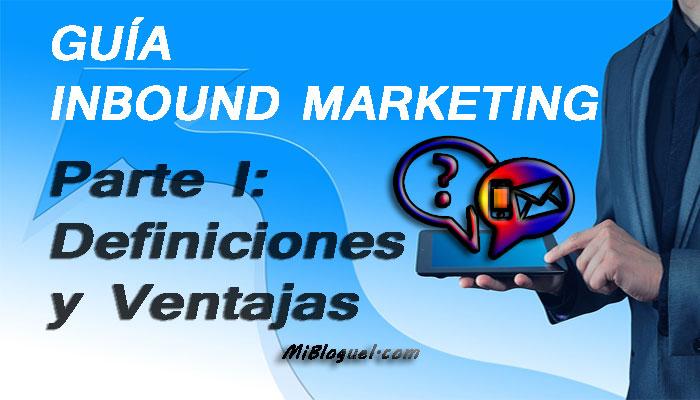 Inbound Marketing Parte I