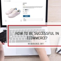 HOW TO BE SUCCESSFUL IN ECOMMERCE?