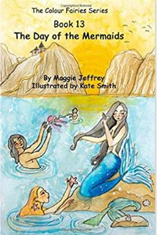 The Colour Fairies Series Book 13 The Day of the Mermaids