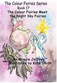 The Colour Fairies Series Book 17 The Colour Fairies Meet the Night Sky Fairies