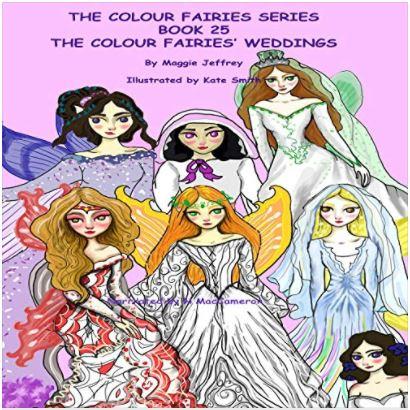 The Colour Fairies Series Book 25 The Colour Fairies' Weddings