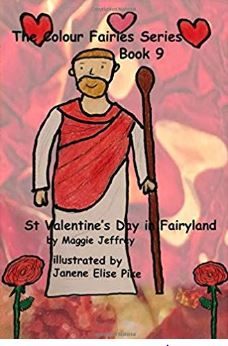Colour Fairies Series Book 9 St. Valentine's Day in Fairyland