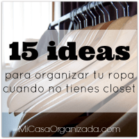 15 Ideas Para Organizar Tu Ropa Cuando No Tienes Clóset