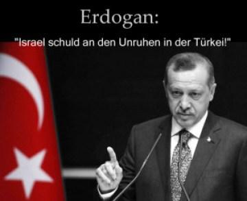 Erdogan- Israel schuld