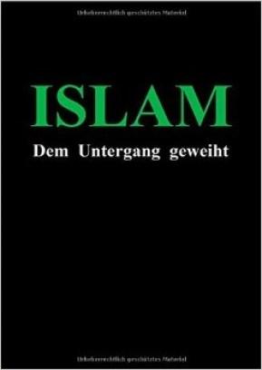 Islam dem Untergang geweiht