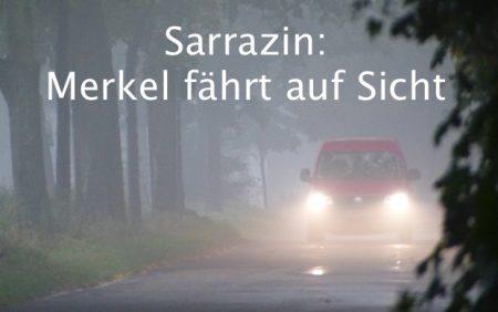 Merkel faehrt auf Sicht