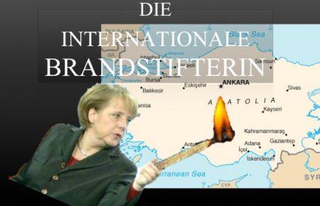 Merkel Brandstifterin