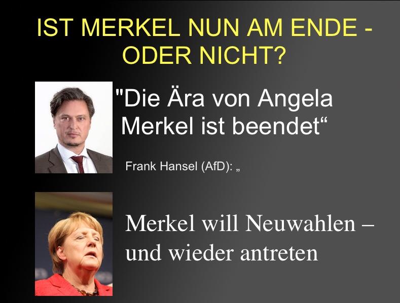 """Frank Hansel (AfD): """"Die Ära von Angela Merkel ist beendet"""". Merkel will Neuwahlen und wieder antreten."""