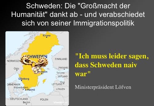 """Sensation: Die """"Großmacht der Humanität"""" SCHWEDEN dankt ab - und verabschiedet sich von seiner Immigrationspolitik"""