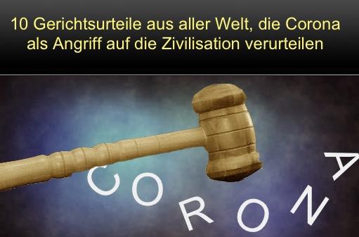 10 Gerichtsurteile aus aller Welt, die Corona als Angriff auf die Zivilisation verurteilen