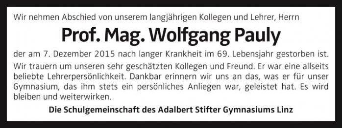 Artikel: Nachruf - Prof. Mag. Wolfgang Pauly. Pädagoge mit Herz, Mentor, Vorbild - Adalbert Stifter Gymnasium Linz