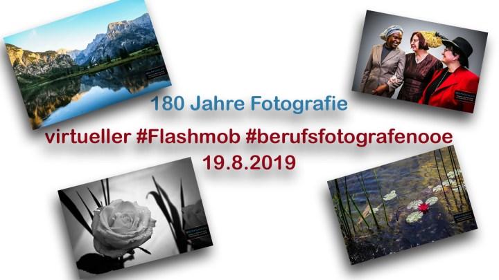 180 Jahre Fotografie – Spezieller Blick für Menschen und für die Welt – #180JahreFotografie #Flashmob #berufsfotografenooe