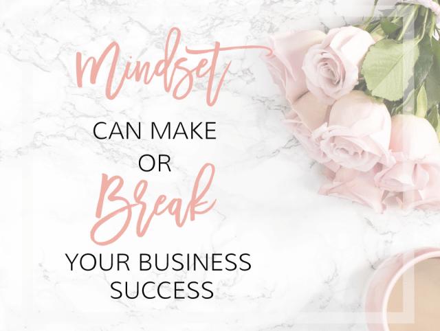 Mindset can make or break your business   michaelahoffman.com