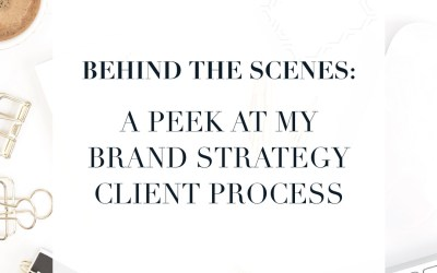Behind the Scenes: a peek at my brand strategy client process