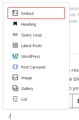 """How to embed WordPress Posts into your blog posts. Press / to see a list of blocks. You can also start typing """"WordPress"""" to find the WordPress embed option."""