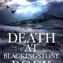 Death at Blackingstone Rock Now Available as an ebook