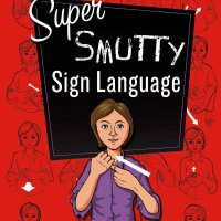 Book Review: Super Smutty Sign Language by Kristin Henson