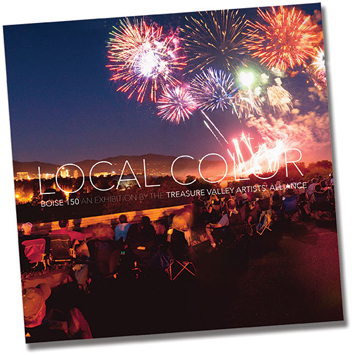 Local Color exhibition catalog, Treasure Valley Artists Alliance