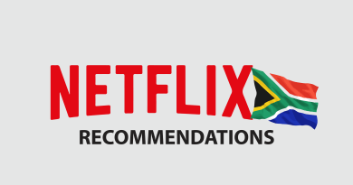 10 Netflix Recommendations for South Africa