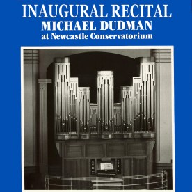 Inaugural Recital - Audio coming soon