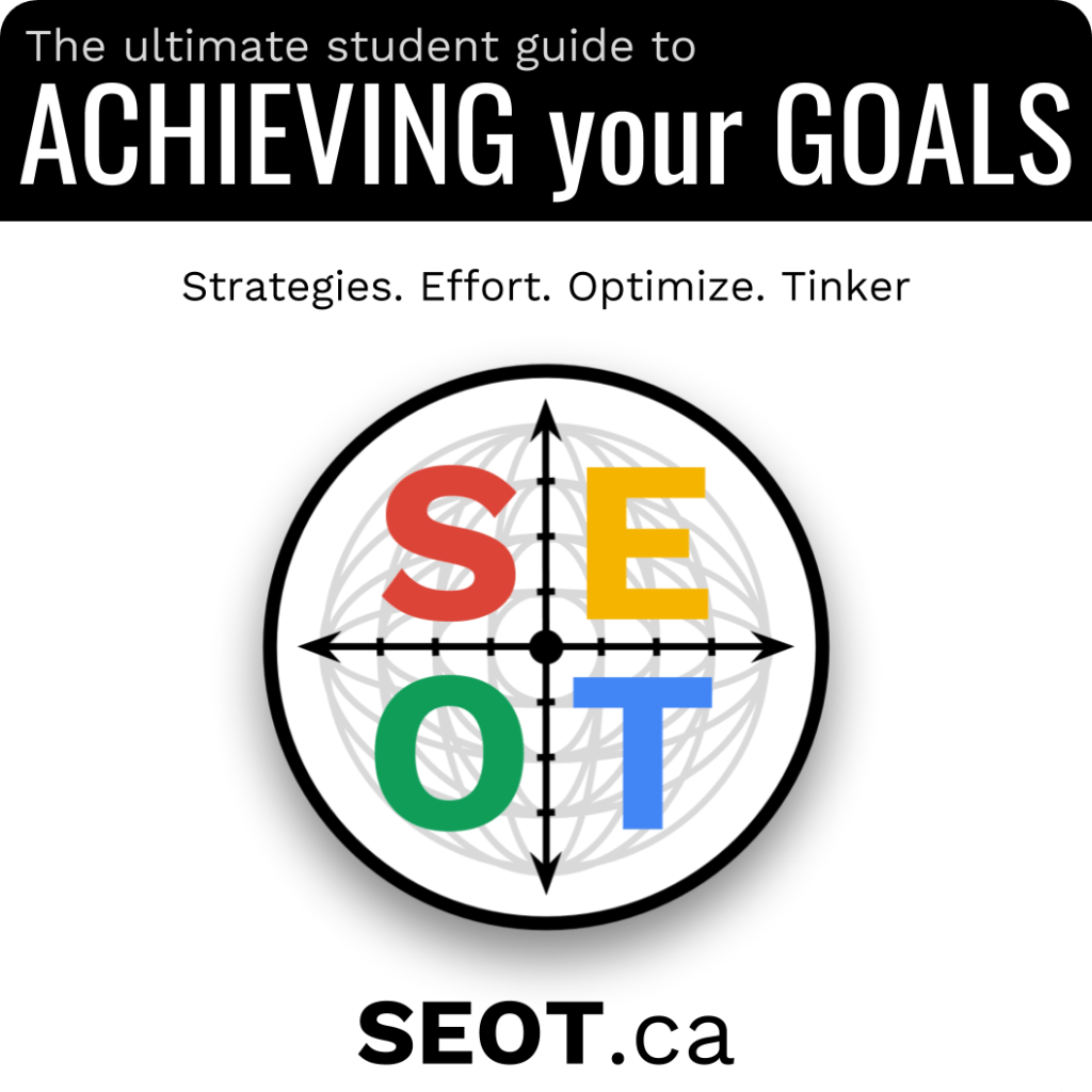 Logo for SEOT.ca - strategies, effort, optimize, tinker - the ultimate student guide to achieving your goals