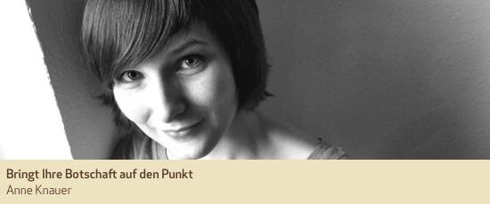 Anne Knauer, Text und Konzeption, neu im Team