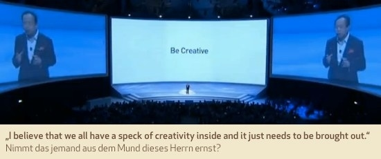 """""""I believe that we all have a speck of creativity inside and it just needs to be brought out."""" Nimmt das jemand aus dem Mund dieses Herrn ernst?"""