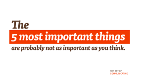 The 5 most important things are probably not as important as you think