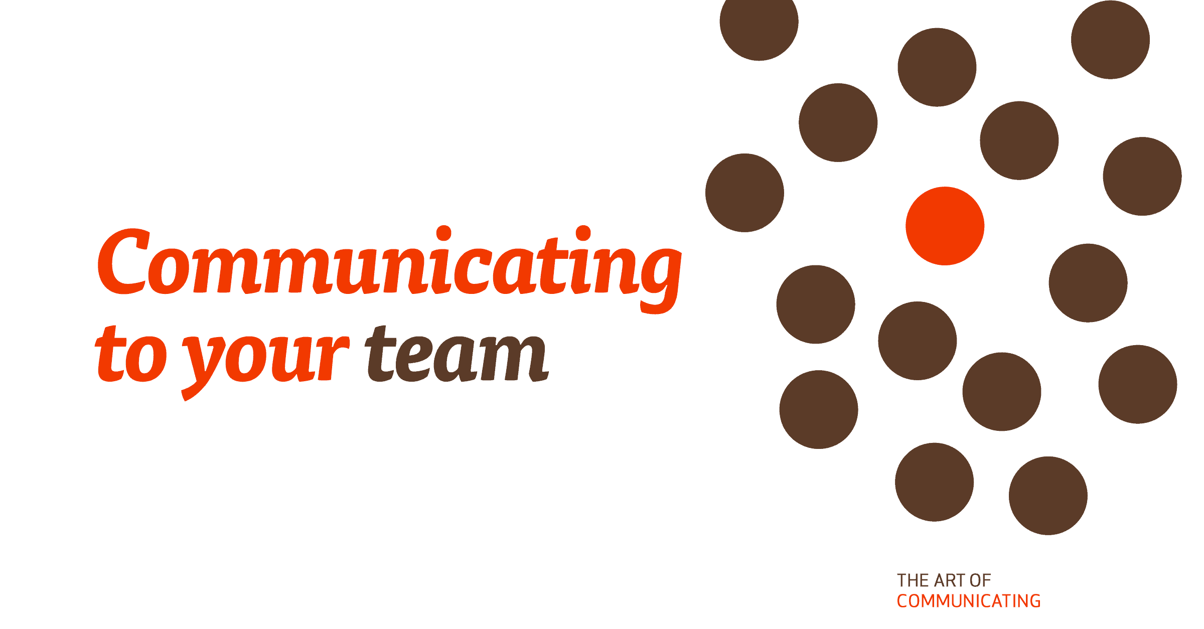 Communicating to your team