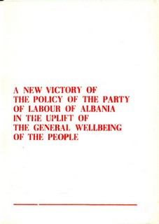 A new victory of the policy of the Party of Labour of Albania - General well being of the people