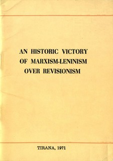 An Historic Victory of Marxism-Leninism over Revisionism