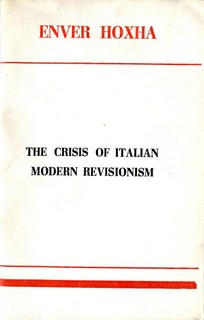 The Crisis of Italian Modern Revisionism - Enver Hoxha