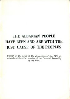The Albanian People have been and are with the Just Cause of the Peoples