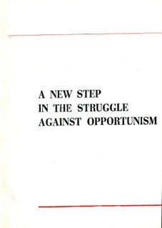 A New Step in the Struggle Against Opportunism