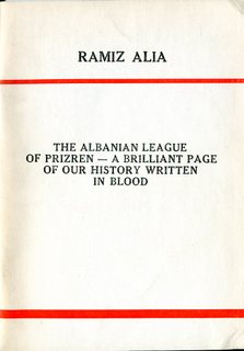 The Albanian League of Prizren - Ramiz Alia