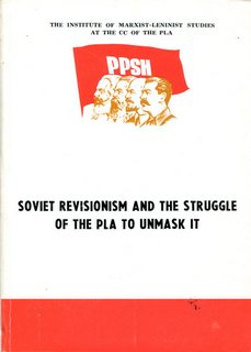 Soviet Revisionism and the Struggle of the PLA to Unmask it