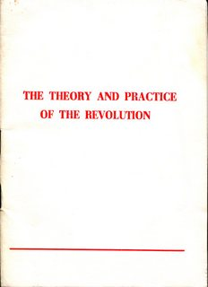 The Theory and Practice of Revolution
