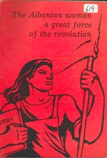 1978 The Albanian Woman - a great force of The Revolution