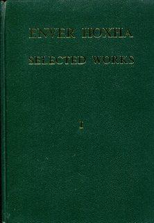 Enver Hoxha, Selected Works, Volume 1