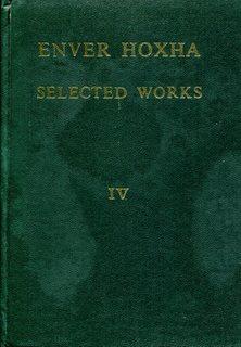 Enver Hoxha, Selected Works, Volume 4